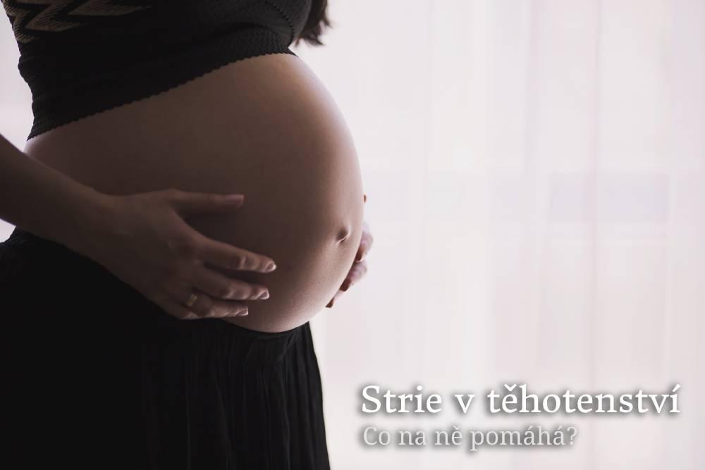 strie v těhotenství